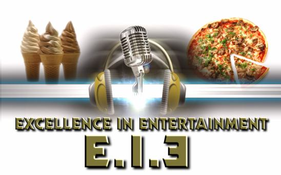 Excellence in Entertainment